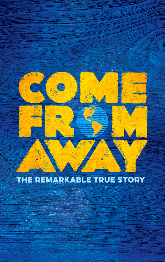 Come From Away The Remarkable True Story