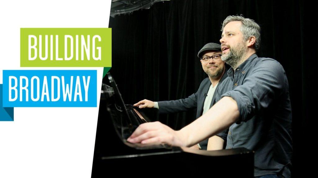 Still - Building Broadway - Tuck Everlasting